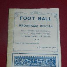 Coleccionismo deportivo: (M) FC BARCELONA - PROGRAMA OFICIAL FC BARCELONA - CROOK-TOWN INGLÉS - CIVIL CERVICE 1921, MUY RARO. Lote 175442742