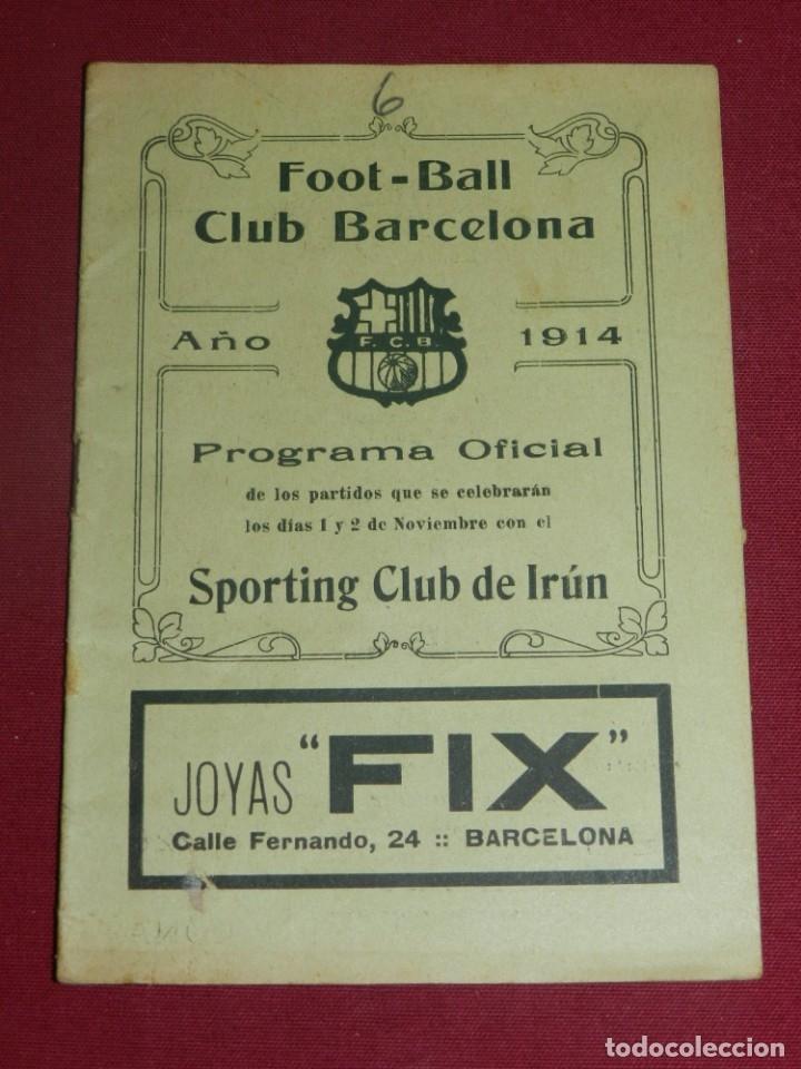 (M) PROGRAMA OFICIAL FC BARCELONA - SPORTING CLUB DE IRÚN AÑO 1914, DIAS 1 Y 2 NOVIEMBRE, MUY RARO (Coleccionismo Deportivo - Documentos de Deportes - Otros)