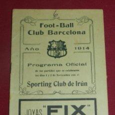 Coleccionismo deportivo: (M) PROGRAMA OFICIAL FC BARCELONA - SPORTING CLUB DE IRÚN AÑO 1914, DIAS 1 Y 2 NOVIEMBRE, MUY RARO. Lote 175443375