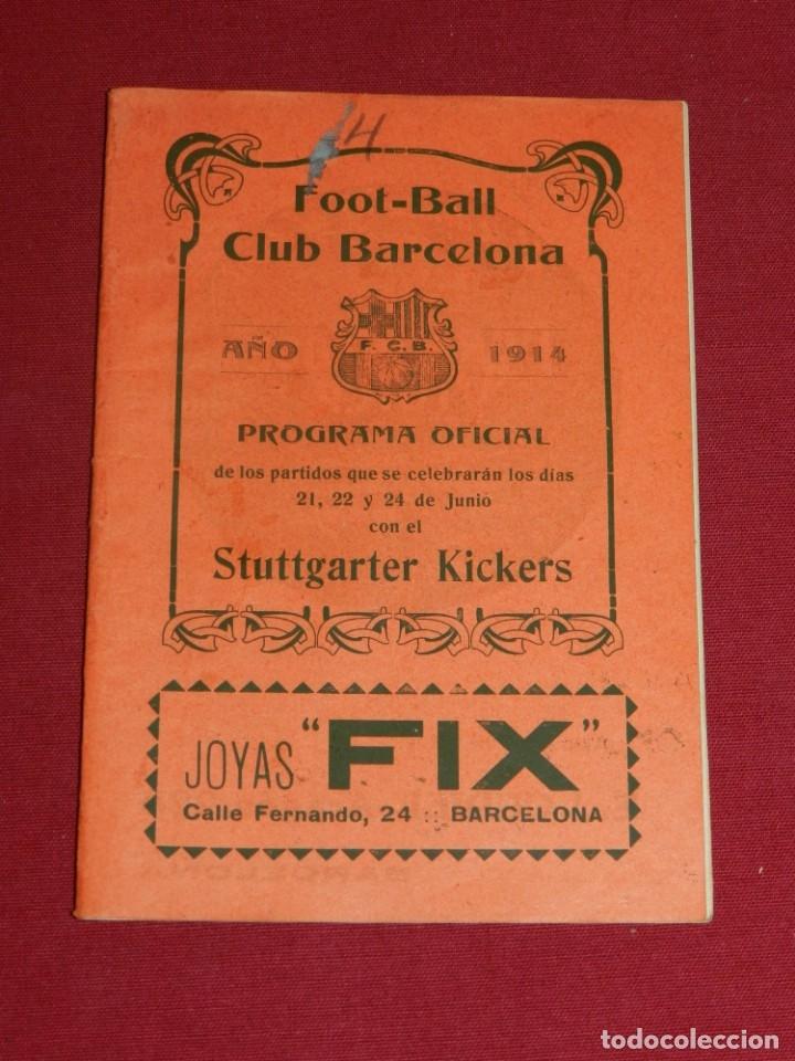 (M) FC BARCELONA - PROGRAMA OFICIAL FC BARCELONA - STUTTGARTE KICKERS ALEMAN 1914, MUY RARO (Coleccionismo Deportivo - Documentos de Deportes - Otros)