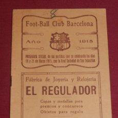 Coleccionismo deportivo: (M) FC BARCELONA - PROGRAMA OFICIAL FC BARCELONA - R SOCIEDAD DE SAN SEBASTIAN 1915, MUY RARO. Lote 176918429
