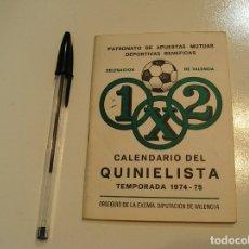 Coleccionismo deportivo: CALENDARIO DEL QUINIELISTA TEMPORADA 74 75 1974 1975 BUEN ESTADO FOTOS HOJA A HOJA. Lote 177049884
