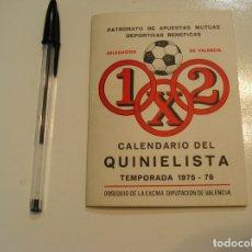 Coleccionismo deportivo: CALENDARIO DEL QUINIELISTA TEMPORADA 75 76 1975 1976 BUEN ESTADO FOTOS HOJA A HOJA. Lote 177050078