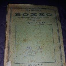 Coleccionismo deportivo: ANTIGUO LIBRITO BOXEO EL BOXEO COMO DEPORTE Y COMO DEFENSA 1946 KID BROWN. Lote 177420830