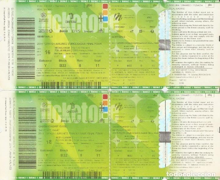 BALONCESTO ENTRADAS FINAL FOUR MILAN 2014 SEMIFINAL REAL MADRID 100 BARCELONA 62 (Coleccionismo Deportivo - Documentos de Deportes - Otros)