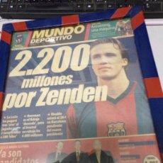 Coleccionismo deportivo: DIARIO MUNDO DEPORTIVO 14 JULIO 2000 2.200 MILLONES POR ZENDEN. Lote 178856686