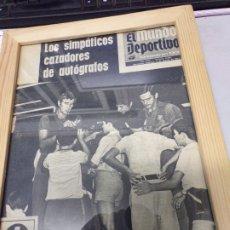 Coleccionismo deportivo: PERIÓDICO MUNDO DEPORTIVO 8 AGOSTO 1971 LOS SIMPÁTICOS CAZADORES DE AUTÓGRAFOS . Lote 178931832