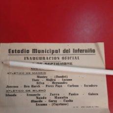 Coleccionismo deportivo: ESTADIO MUNICIPAL DEL INFIERNO INAUGURACIÓN ATLETICO MADRID..ATLETICO BILBAO RARO. Lote 178976077