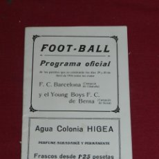 Coleccionismo deportivo: FC BARCELONA - PROGRAMA OFICIAL 1916 - FC BARCELONA - YOUNG BOYS FC DE BERNA SUIZA. Lote 179948033