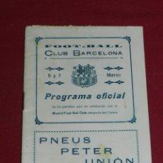 Coleccionismo deportivo: FC BARCELONA - PROGRAMA OFICIAL AÑO 1916 FC BARCELONA - REAL MADRID FOOT-BALL CLUB. Lote 179948252