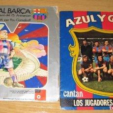 Coleccionismo deportivo: 2 DISCO SINGLE HIMNE AL BARÇA 75 ANIVERSARI Y AZUL Y GRANA AÑOS 70 . Lote 180101647