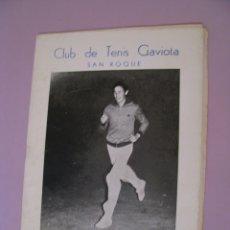 Coleccionismo deportivo: PROGRAMA DE LA FERIA Y FIESTAS 1978. CLUB DE TENIS GAVIOTA, SAN ROQUE. . Lote 182034940