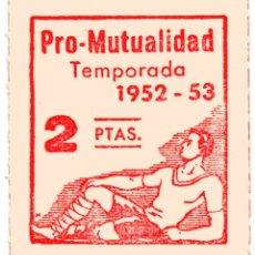 Coleccionismo deportivo: S5 VIÑETA PRO MUTUALIDAD FUTBOL TEMPORADA 1952-53. Lote 182050598