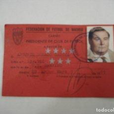 Coleccionismo deportivo: CARNET FEDERACION FUTBOL DE MADRID PARA PRESIDENTE DE CLUB DE FUTBOL U.D.TREVIÑO. Lote 182796235
