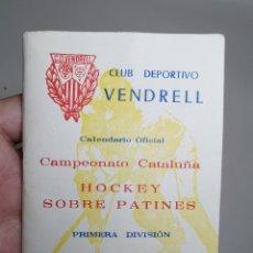 Coleccionismo deportivo: LIBRETO CALENDARIO OFICIAL 1968-69 CAMPEONATO CATALUÑA HOCKEY SOBRE PATINES-CLUB VENDRELL-- REF-ZZ. Lote 183199712