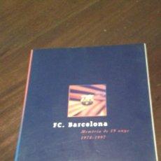 Coleccionismo deportivo: F.C.BARCELONA MEOMRIA DE 19 ANYS 1978-1987. Lote 184108258