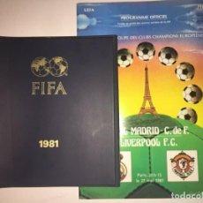 Coleccionismo deportivo: PROGRAMA OFICIAL Y DOCUMENTOS REAL MADRID LIVERPOOL FINAL COPA EUROPA 1981. Lote 184163068