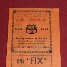 Coleccionismo deportivo: (M) FC BARCELONA - PROGRAMA OFICIAL FC BARCELONA - PLUMSTEAD DE LONDRES 1914, MUY RARO. Lote 184364490