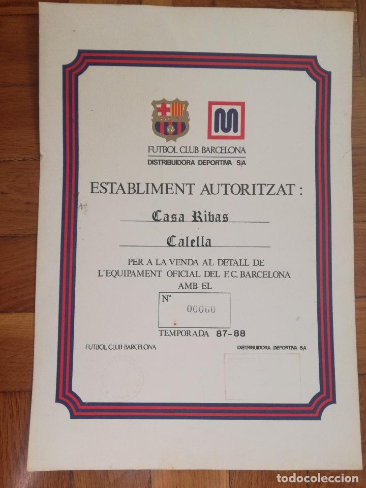 CERTIFICADO AUTORIZACION VENTA EQUIPAIEMTO OFICIAL MEYBA FUTBOL CLUB BARCELONA TEMPORADA 87-88 (Coleccionismo Deportivo - Documentos de Deportes - Otros)