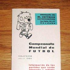 Coleccionismo deportivo: CAMPEONATO MUNDIAL DE FÚTBOL : INGLATERRA, JULIO 1966 : INFORMACIÓN DE LOS PARTIDOS QUE SERÁN TELEVI. Lote 191880002