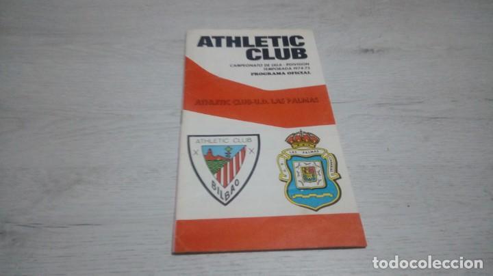 PROGRAMA OFICIAL ATHLETIC CLUB DE BILBAO - U. D. LAS PALMAS TEMPORADA 74 - 75. (Coleccionismo Deportivo - Documentos de Deportes - Otros)