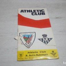 Coleccionismo deportivo: PROGRAMA OFICIAL ATHLETIC CLUB DE BILBAO - R. BETIS TEMPORADA 74.. Lote 194741953