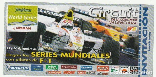 ENTRADA CIRCUITO COMUNITAT VALENCIANA SERIES MUNDIALES CON PILOTOS DE FORMULA 1 CHESTE 2002 -R-8 (Coleccionismo Deportivo - Documentos de Deportes - Otros)