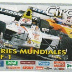 Coleccionismo deportivo: ENTRADA CIRCUITO COMUNITAT VALENCIANA SERIES MUNDIALES CON PILOTOS DE FORMULA 1 CHESTE 2002 -R-8. Lote 194788818