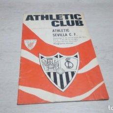 Coleccionismo deportivo: PROGRAMA OFICIAL ATHLETIC CLUB DE BILBAO - SEVILLA C. F . TEMPORADA 71 - 72.. Lote 194905696