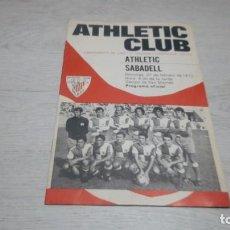 Coleccionismo deportivo: PROGRAMA OFICIAL ATHLETIC CLUB DE BILBAO - SABADELL. TEMPORADA 71 - 72.. Lote 194906071