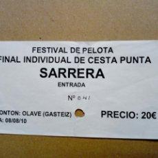 Coleccionismo deportivo: ENTRADA: FINAL INDIVIDUAL DE CESTA PUNTA (08/08/2010) FRONTÓN OLAVE (VITORIA - GASTEIZ) 2010. Lote 194992668