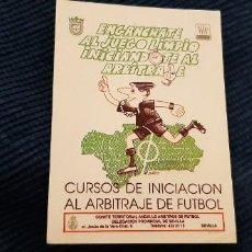 Coleccionismo deportivo: PEGATINA ADHESIVO FÚTBOL INICIACIÓN AL ARBITRAJE JUEGO LIMPIO. Lote 195058948