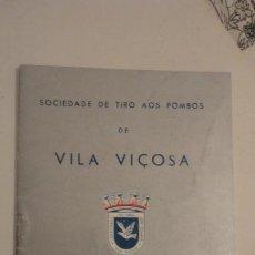 Coleccionismo deportivo: SOCIEDADE DE TIRO AOS POMBOS.CHUMBO.VILA VIÇOSA.PORTUGAL 1958. Lote 195191615