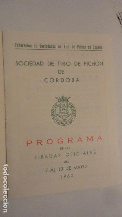 Coleccionismo deportivo: FEDERACION SOCIEDADES TIRO DE PICHON ESPAÑA.PROGRAMA TIRADAS OFICIALES.CORDOBA 1960 - Foto 2 - 195191771
