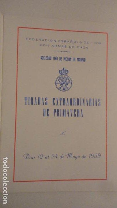 Coleccionismo deportivo: SOCIEDAD TIRO DE PICHON.PROGRAMA TIRADAS EXTRAORDINARIAS.MADRID 1959 - Foto 2 - 195192096