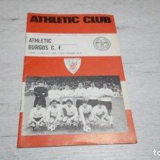 Coleccionismo deportivo: PROGRAMA OFICIAL ATHLETIC CLUB DE BILBAO - BURGOS C. F. TEMPORADA 72 - 73.. Lote 195430133