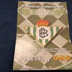 Coleccionismo deportivo: FOLLETO PROMOCIONAL AJEDREZ HISTÓRICO REAL BETIS BALOMPIÉ AÑOS 90. Lote 195435675