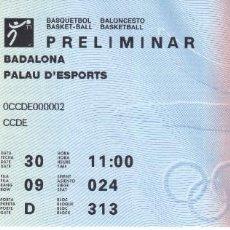 Coleccionismo deportivo: ENTRADA DE LA PRELIMINAR DE BALONCESTO - OLIMPIADAS DE BARCELONA'92 PALAU D'ESPORTS BADALONA (COBI). Lote 197453111