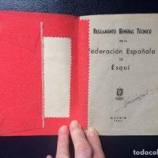 Coleccionismo deportivo: ANTIGUA CARTILLA REGLAMENTO GENERAL TÉCNICO DE LA FEDERACIÓN ESPAÑOLA DE ESQUÍ 1952. Lote 198105696