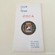 Coleccionismo deportivo: FOLLETO CLUB DE TENIS OSCA HUESCA 1973 ... ZKR. Lote 198633485
