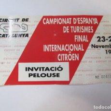 Coleccionismo deportivo: ENTRADA INVITACIO PELOUSE CIRCUIT DE CATALUNYA CAMPIONAT D'ESPANYA DE TURISMES 23.24 NOVEMBRE 1991. Lote 199579211