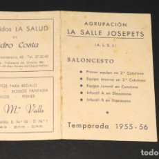 Coleccionismo deportivo: FOLLETO - LA SALLE JOSEPETS (BALONCESTO) - TEMPORADA 1955-56. Lote 199740948