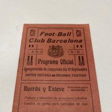 Coleccionismo deportivo: PROGRAMA OFICIAL DEL FC BARCELONA AÑO 1915 RARÍSIMO. Lote 199758466