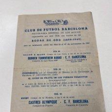 Coleccionismo deportivo: PROGRAMA DE LAS BODAS DE ORO DEL FC BARCELONA 1899-1949. Lote 199759703