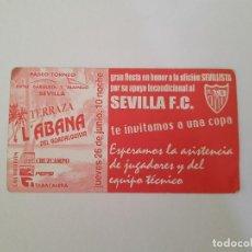 Coleccionismo deportivo: INVITACIÓN GRAN FIESTA EN HONOR A LA AFICIÓN SEVILLISTA (SEVILLA FC). Lote 199771662