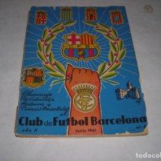 Coleccionismo deportivo: HOMENAJE DE CATALUÑA ANDORRA Y PIRINEOS ORIENTALES AL CLUB DE FUTBOL BARCELONA 1961. Lote 200269020