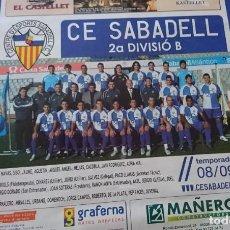 Coleccionismo deportivo: PÓSTER C E SABADELL 2008-09. Lote 202419212