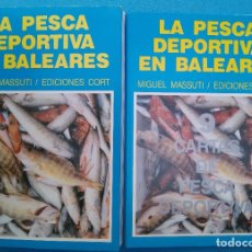 Coleccionismo deportivo: LA PESCA DEPORTIVA EN BALEARES. Lote 202898557