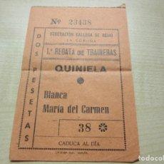 Coleccionismo deportivo: QUINIELA DE LA PRIMERA REGATA DE TRAINERAS DE LA FEDERACIÓN GALLEGA DE REMO 1947. Lote 204793521