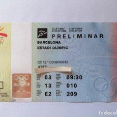 Coleccionismo deportivo: ENTRADA BARCELONA 92 JJOO ATLETISMO PRELIMINAR 3 AGOSTO 1992 JUEGOS OLÍMPICOS. Lote 205181165